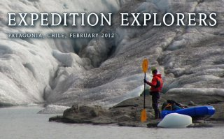 Expedition Explorers 2012 - Jarek Wieczorek exploring in his packraft one of the northern arms of San Quintin glacier - the largest glacier of Northern Patagonian Ice Field, Patagonia, Chile